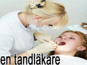 en tandläkare